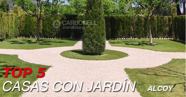 Top 5 Especial casas con jardines en Alcoy