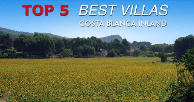 New Top 5 Best Villas in Costablanca Inland